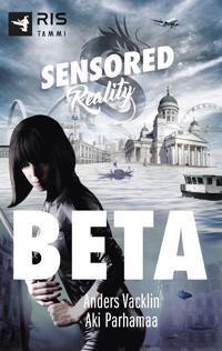Beta. Sensored reality