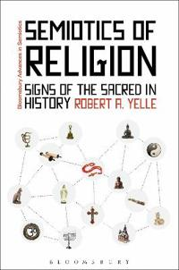 Semiotics of Religion: Signs of the Sacred in History