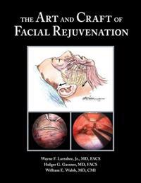 Art and Craft of Facial Rejuvenation