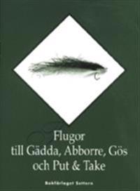 Flugor till Gädda, Abborre, Gös och Put & Take