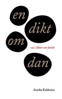 en dikt om dan: 100 dikter om kärlek