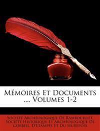 Memoires Et Documents ..., Volumes 1-2