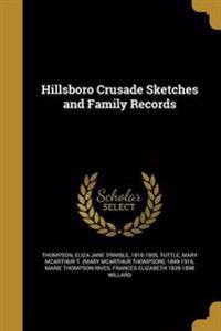 HILLSBORO CRUSADE SKETCHES & F