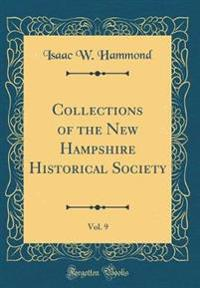 Collections of the New Hampshire Historical Society, Vol. 9 (Classic Reprint)