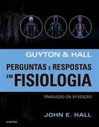 Guyton E Hall Perguntas E Respostas Em Fisiologia