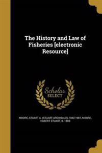 HIST & LAW OF FISHERIES ELECTR