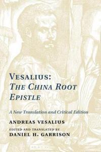 Vesalius the China Root Epistle