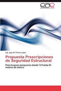 Propuesta Prescripciones de Seguridad Estructural