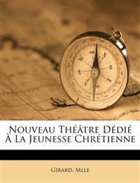 Nouveau théâtre dédié à la jeunesse chrétienne