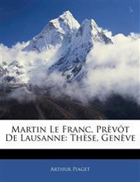 Martin Le Franc, Prèvôt De Lausanne: Thèse, Genève