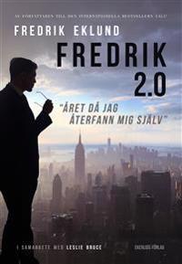 SIGNERAD Fredrik 2.0 - Året då jag återfann mig själv