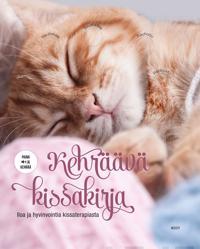 Kehräävä kissakirja : iloa ja hyvinvointia kissaterapiasta