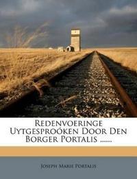 Redenvoeringe Uytgesproóken Door Den Borger Portalis ......