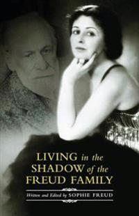 Living in the Shadow of the Freud Family