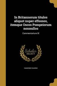 LAT-IN BRITANNORUM TITULOS ALI