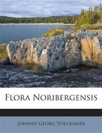 Flora Noribergensis