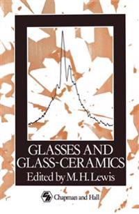 Glasses and Glass-ceramics