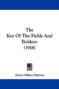 The Key of the Fields and Boldero