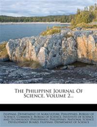 The Philippine Journal Of Science, Volume 2...
