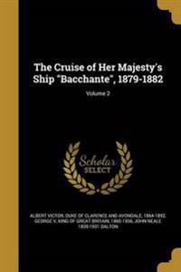 CRUISE OF HER MAJESTYS SHIP BA