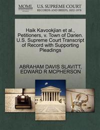 Haik Kavookjian Et Al., Petitioners, V. Town of Darien. U.S. Supreme Court Transcript of Record with Supporting Pleadings