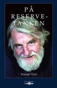 På reservetanken - Norvald Tveit | Ridgeroadrun.org