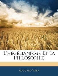 L'hégélianisme Et La Philosophie