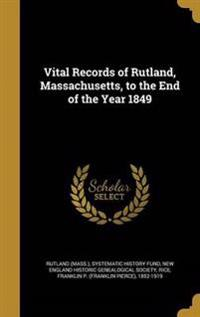 VITAL RECORDS OF RUTLAND MASSA