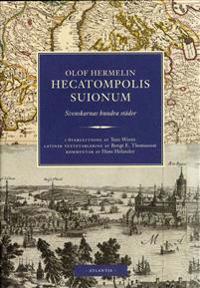 Hecatompolis Suionum : Svenskarnas hundra städer