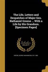 LIFE LETTERS & DESPATCHES OF M