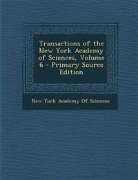 Transactions of the New York Academy of Sciences, Volume 6