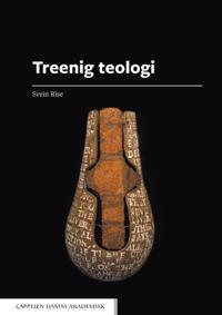 Treenig teologi - Svein Rise | Inprintwriters.org