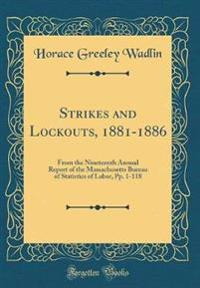 Strikes and Lockouts, 1881-1886