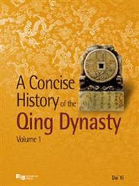 A Concise History of Qing Dynasty