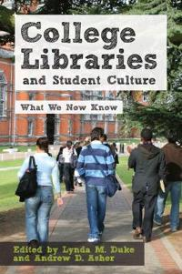 College Libraries and Student Culture