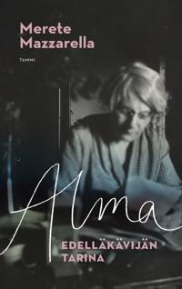 Alma : edelläkävijän tarina