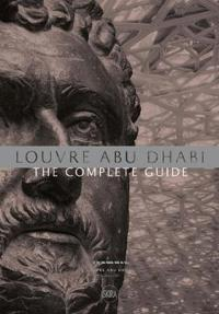 Louvre Abu Dhabi: The Complete Guide. Arabic edition