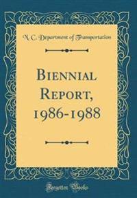 Biennial Report, 1986-1988 (Classic Reprint)