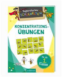 Superstarke Schulhelden - Konzentrations-Übungen für die 1. Klasse