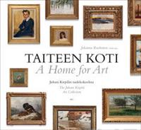 Taiteen koti - A Home for Art