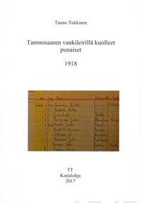 Tammisaaren vankileirillä kuolleet punaiset 1918