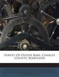 Survey Of Oyster Bars, Charles County, Maryland
