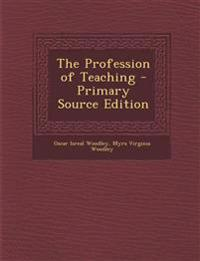 The Profession of Teaching