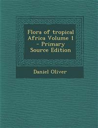 Flora of tropical Africa Volume 1