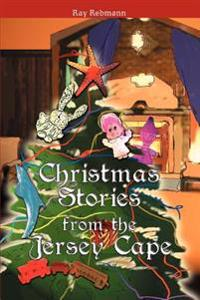 Christmas Stories from the Jersey Cape