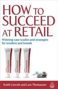 How to Succeed at Retail