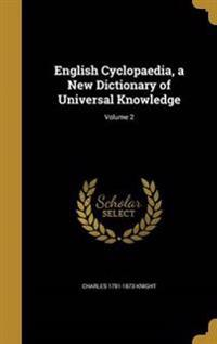 ENGLISH CYCLOPAEDIA A NEW DICT