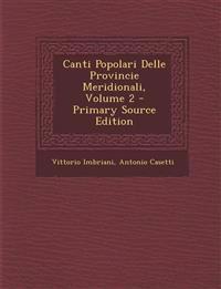 Canti Popolari Delle Provincie Meridionali, Volume 2