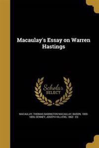 MACAULAYS ESSAY ON WARREN HAST