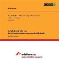 Inhaltskontrolle von Betriebsvereinbarungen und AGB-Recht